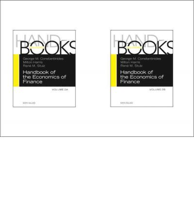 Handbook of the Economics of Finance: Volumes 2A & 2B
