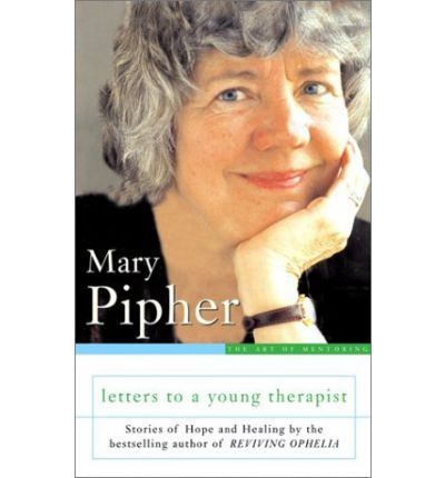 letters to a young therapist letters to a therapist bray pipher 23398