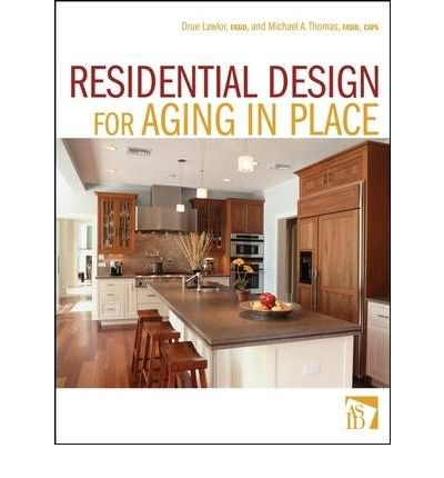 Residential Design for Aging in Place