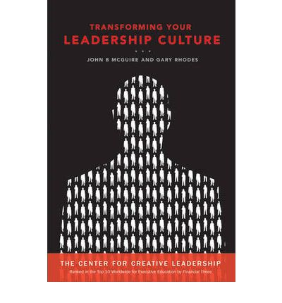 Transforming Your Leadership Culture