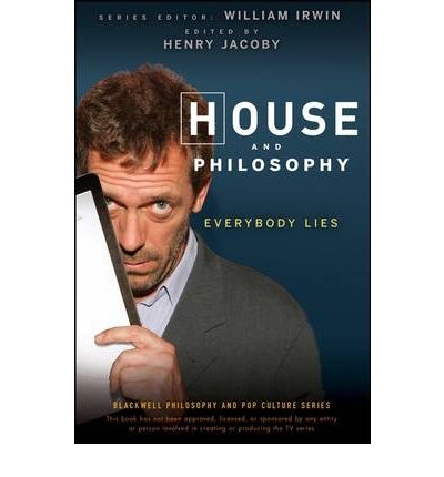 House and Philosophy : Everybody Lies