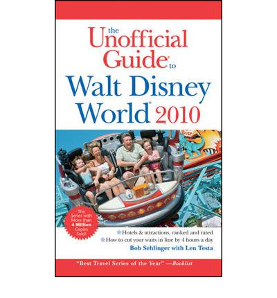 The Unofficial Guide to Walt Disney World 2010