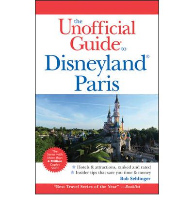 Unofficial Guide to Disneyland Paris