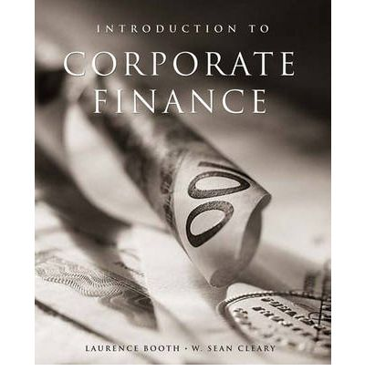 introduction to corporate finance booth 2nd edition Solution manual for introduction to corporate finance 2nd edition booth instant access all the chapters are included download and review the sample bellow.