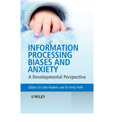 Information Processing Biases and Anxiety