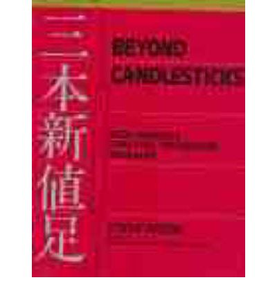 Beyond candlesticks new japanese charting techniques revealed by steve nison pdf