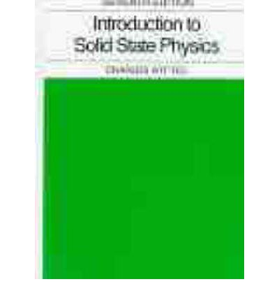 Introduction to Solid State Physics 8th Edition