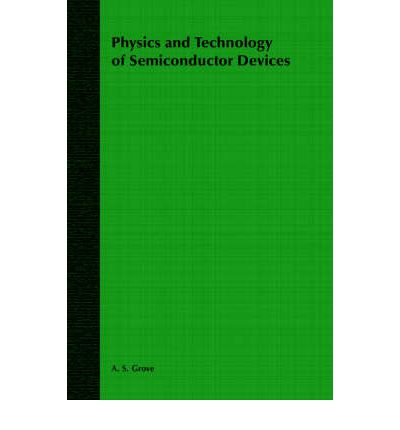 PHYSICS SEMICONDUCTOR OF DEVICES