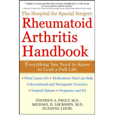 The Hospital for Special Surgery Rheumatoid Arthritis Handbook : Everything You Need to Know