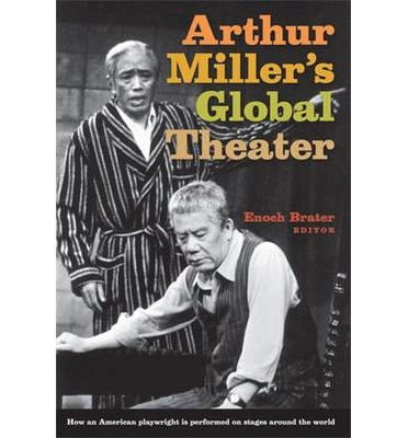 the theater essay of arthur miller 'arthur miller understands that serious writing is a social act as well as an aesthetic one,  echoes down the corridor and the theater essays of arthur miller.