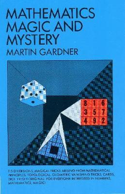 Martin gardner: the magic and mystery of numbers scientific american.