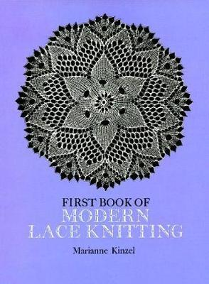 The First Book of Modern Lace Knitting