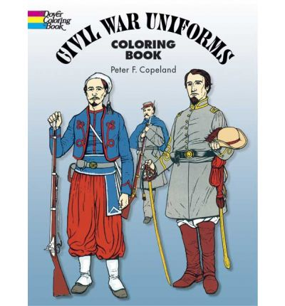 civil war uniforms coloring book peter f copeland