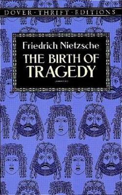 an analysis of nietzsches book the birth of tragedy Your book-smartest friend just got a makeover our most popular lit guides now have twice as much helpful stuff, including writing guides,  the birth of tragedy.