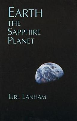 Earth the Sapphire Planet  Paperback   Jul 01, 1999  Lanham, Url