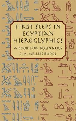 First Steps in Egyptian 1895 : A Book for Beginners