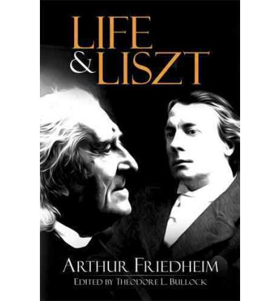 the life and music of franz liszt The piano master classes of franz liszt, 1884-1886: diary notes of august   although it covers only a few years late in liszt's life, hundreds of musical.