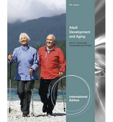 adult development and aging Four adult development theories and their implications for practice by lisa m baumgartner what is adult development what relevance do adult development theories.