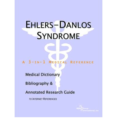 Download di libri online gratis Ehlers-Danlos Syndrome - A Medical Dictionary, Bibliography, and Annotated Research Guide to Internet References MOBI by Icon Health Publications