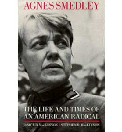 an introduction to the life of agnes smedley Smedley, agnes (1892-1950)  the great road / the life and times of chu teh / by agnes smedley smedley, agnes, 1892-1950 [ book : 1956-2003 ] .