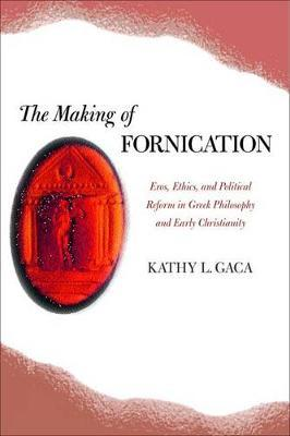 The Making of Fornication