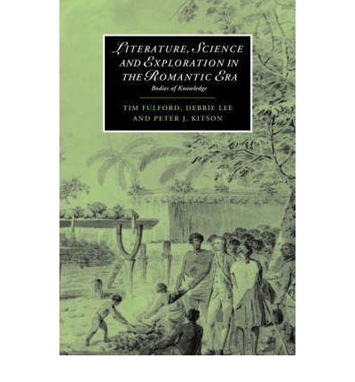 Literature, Science and Exploration in the Romantic Era