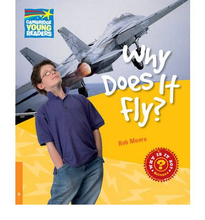 Why Does It Fly? Level 6 Factbook: Level 6