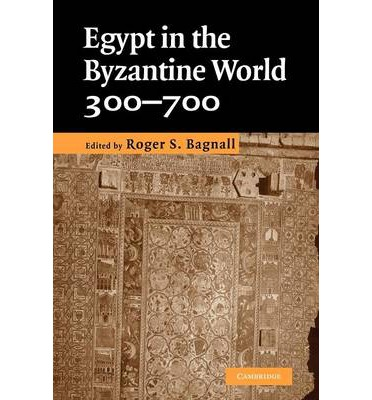 Egypt in the Byzantine World, 300-700