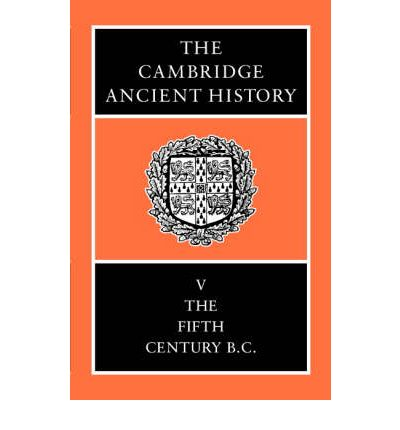 The Cambridge Ancient History: Fifth Century B.C v.5