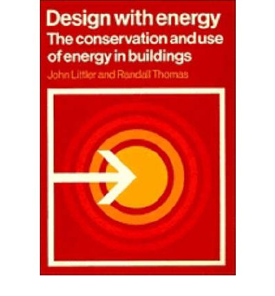 Design with Energy : The Conservation and Use of Energy in Buildings