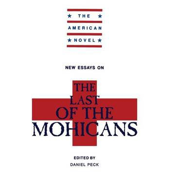 the last of the mohicans essays