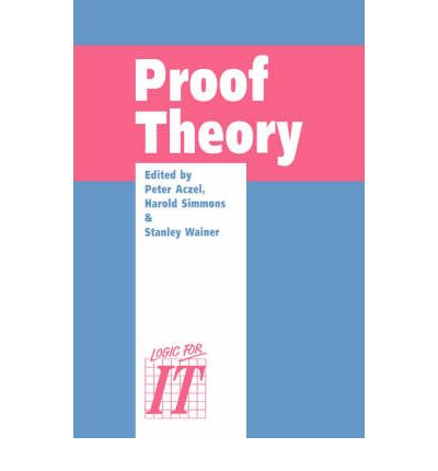 Proof Theory : A Selection of Papers from the Leeds Proof Theory Programme 1990