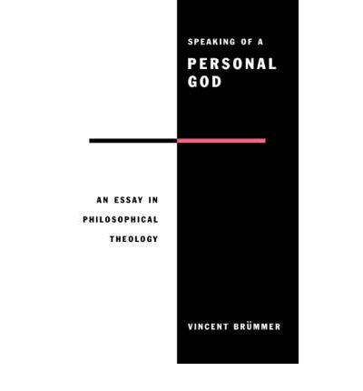 essay god in personal philosophical speaking theology Up to 90% off textbooks at amazon canada plus, free two-day shipping for six months when you sign up for amazon prime for students.