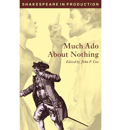 a literary analysis of william shakespeares play much ado about nothing The darkness at the heart of much ado about nothing became one of the clich s of romantic scriptwriting after william davenant transposed shakespeare's beatrice and benedick into his pioneering nobody since shakespeare has written anything resembling this play's rivals among his.
