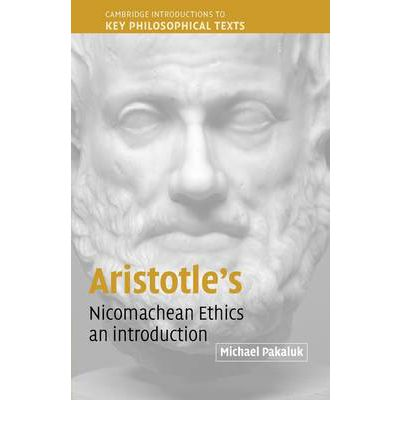 an introduction to the moral philosophy of aristotle Aristotle in virtue ethics print  aristotle talked of moral educational as a development  consequentially or the utilitarian approaches to the moral philosophy.