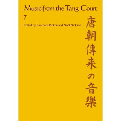 Music from the Tang Court: Some Ancient Connections Explored : Some Ancient Connections Explored