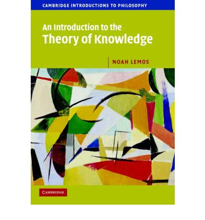an introduction to the theory of knowledge One of the key issues to look at when examining any learning theory is transfer  they are constructing their own knowledge by testing  a brief introduction to.