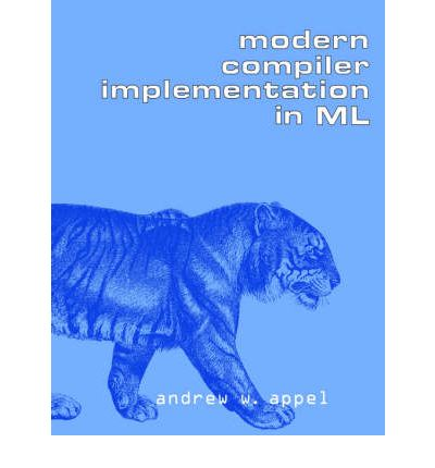 Modern Compiler Implementation in ML
