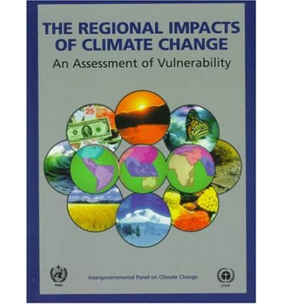 The Regional Impacts of Climate Change : An Assessment of Vulnerability