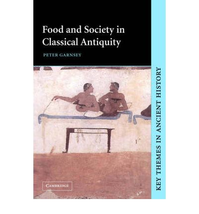 Food and Society in Classical Antiquity