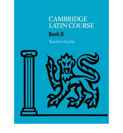 Cambridge Latin Course 2 Teacher's Guide
