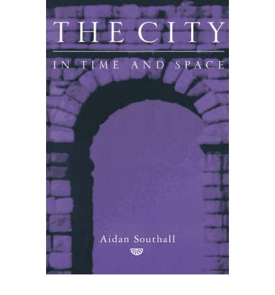 The City in Time and Space