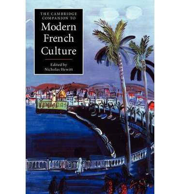 The Cambridge Companion to Modern French Culture ... - photo#3