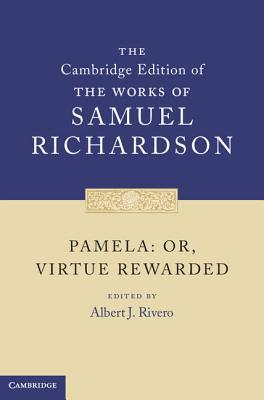 Pamela: Or, Virtue Rewarded
