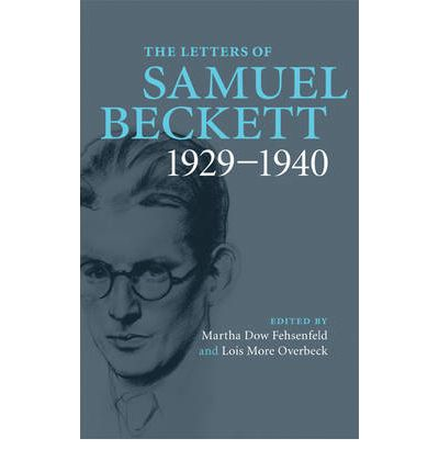 The Letters of Samuel Beckett: Volume 1, 1929-1940