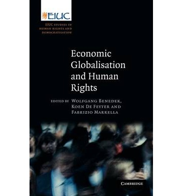 "human rights and globalization International journal of business and social science vol 2 no 19 [special issue - october 2011] 273 ""the economic globalisation and its threat."