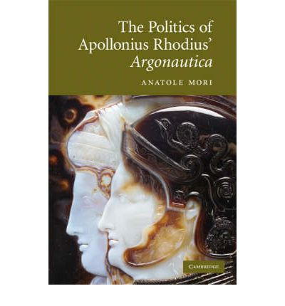 The Politics of Apollonius Rhodius' Argonautica