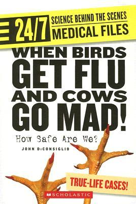 When Birds Get Flu and Cows Go Mad! : How Safe Are We?