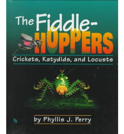 Fiddlehoppers; Crickets, Locusts