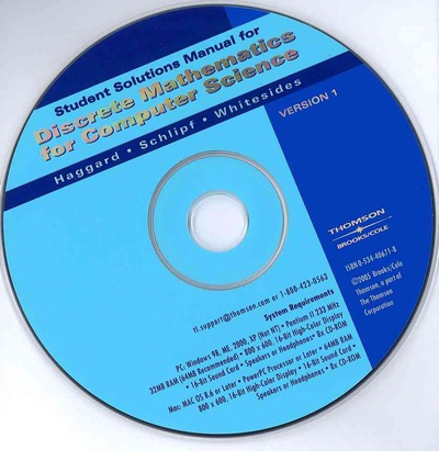 Student Solutions Manual CD-ROM for Haggard/Schilipf/Whitesides Discrete Mathematics for Computer Science